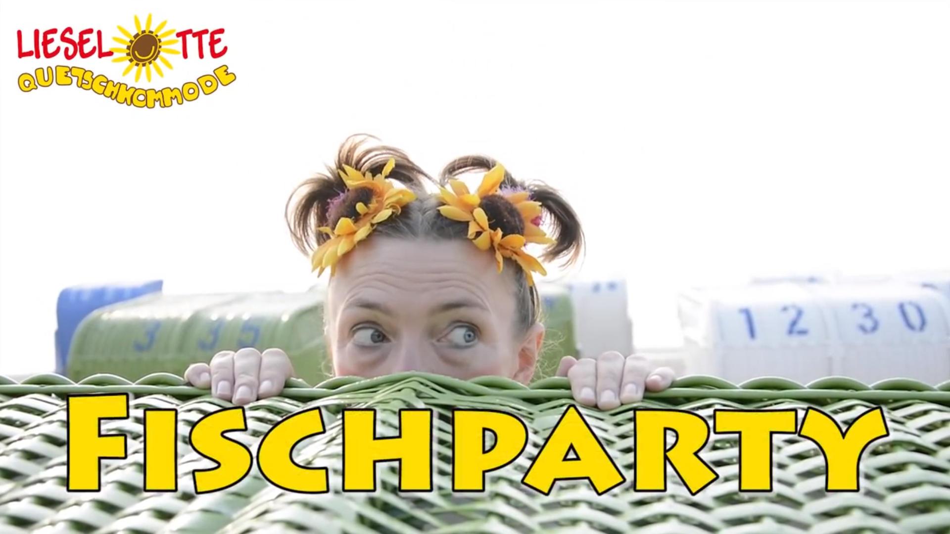 Thumbnail Videoclip: Lieselotte Quetschkommode - Fischparty